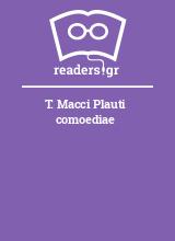 T. Macci Plauti comoediae