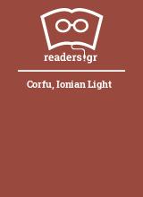Corfu, Ionian Light