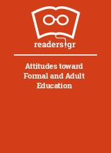 Attitudes toward Formal and Adult Education