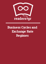 Business Cycles and Exchange Rate Regimes