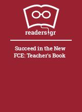 Succeed in the New FCE: Teacher's Book