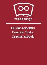 OCNW-Ascentis Practice Tests: Teacher's Book