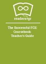 The Successful FCE: Coursebook: Teacher's Guide