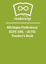 Michigan Proficiency ECPE SWL - GCVR: Teacher's Book