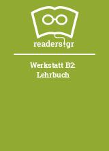 Werkstatt B2: Lehrbuch