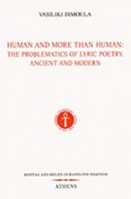 Human and More than Human: The Problematics of Lyric Poetry, Ancient and Modern