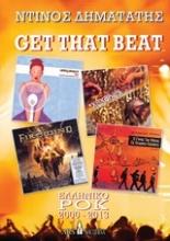 Get that Beat: Ελληνικό ροκ 2000-2013