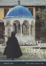 Mount Athos, A Pilgrimage to the