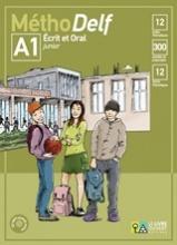 MéthoDelf A1 Ecrit et Oral: Livre de l'élève