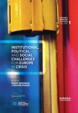Institutional, Political and Social Challenges for Europe in Crisis