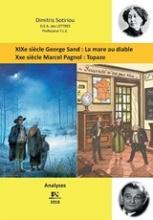 George Sand: La mare au diable. Marcel Pagnol: Topaze