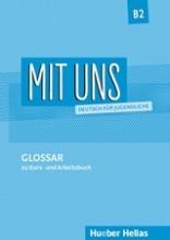 Mit Uns B2: Glossar