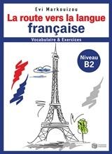 La route vers la langue française