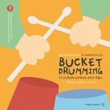 Bucket Drumming: Ο ρυθμός μπαίνει στην τάξη