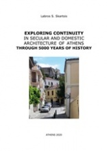 Exploring Continuity in Secular and Domestic Architecture of Athens Through 5000 Years of History
