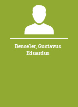 Benseler Gustavus Eduardus
