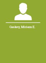 Caskey Miriam E.