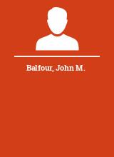 Balfour John M.