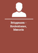 Brüggmann - Koulentianos Manuela