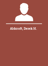 Aldcroft Derek H.