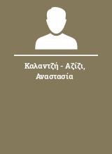 Καλαντζή - Αζίζι Αναστασία