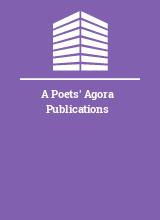 A Poets' Agora Publications