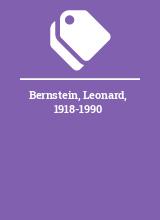 Bernstein, Leonard, 1918-1990