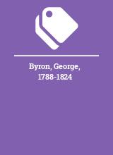 Byron, George, 1788-1824