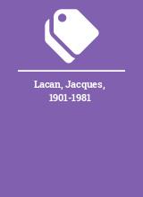 Lacan, Jacques, 1901-1981