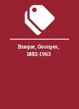 Braque, Georges, 1882-1963