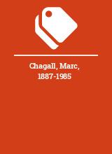 Chagall, Marc, 1887-1985