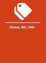 Clinton, Bill, 1946-