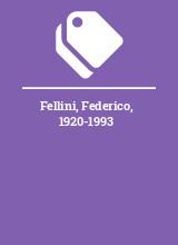 Fellini, Federico, 1920-1993